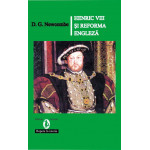 Henric VII si reforma engleza -D. G. Newcombe