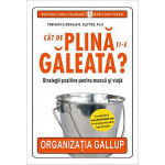 Cat de plina ti-e galeata? -Tom Rath, Donald O. Clifton