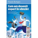 Cum am devenit expert in vanzari (editia Capital) -Frank Bettger