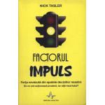 Factorul Impuls -Nick Tasler