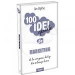 100 Idei Geniale - Marketing -Jim Blythe