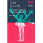 Cartea gesturilor (editia GSP) -Peter Collett