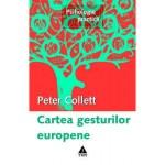 Cartea gesturilor europene -Peter Collett