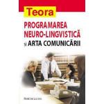 Programarea neuro-lingvistica si arta comunicarii -Rene de Lassus