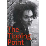 The Tipping Point -Malcolm Gladwell