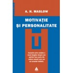 Motivatie si personalitate -Abraham Maslow