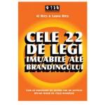 Cele 22 de legi imuabile ale brandingului -Al Ries