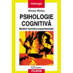 Psihologie cognitiva -Mircea Miclea