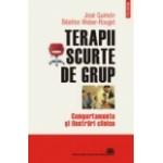 Terapii scurte de grup. Comportamente şi ilustrări clinice -José Guimón, Béatrice Weber-Rouget